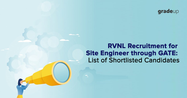 RVNL Recruitment for Site Engineer through GATE: List of Shortlisted Candidates