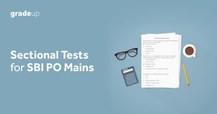 Sectional Practice tests for SBI PO 2018. Attempt now!