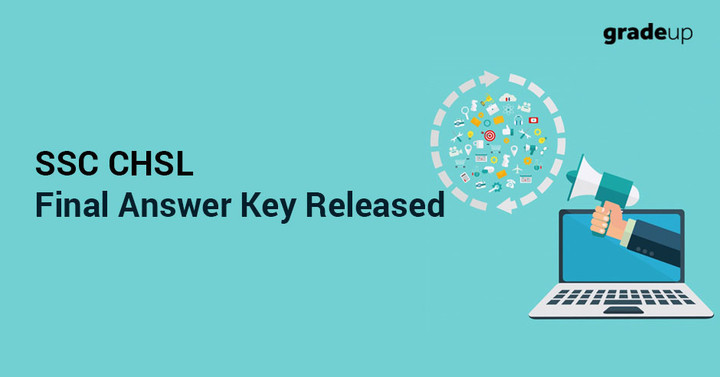 SSC CHSL Final Answer Key 2018 Out, Direct Link to Check Answers!