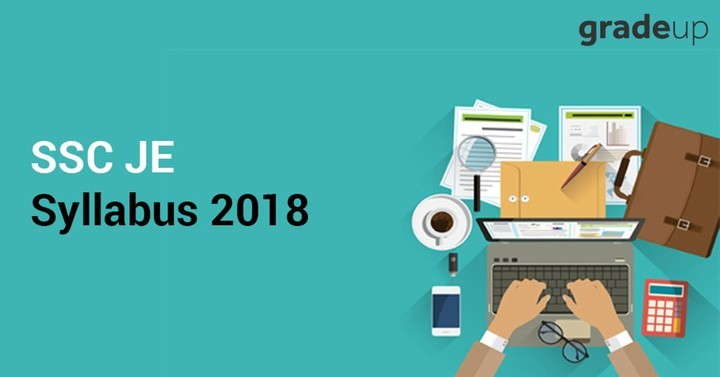 SSC JE Syllabus 2018, Check Junior Engineer Detailed Syllabus Here