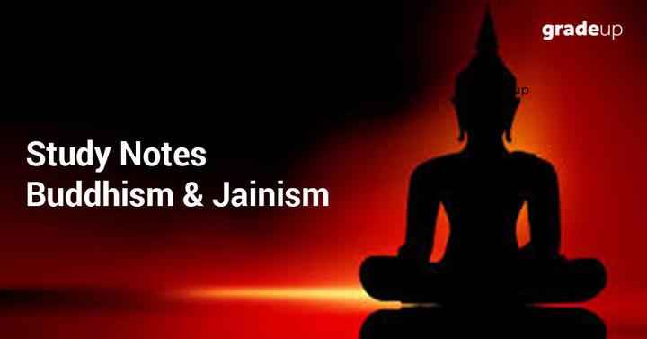 अध्ययन नोट्स: बौद्ध धर्म और जैन धर्म