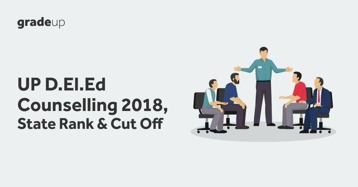 UP D.El.Ed Counselling 2018, State Rank & Cut Off