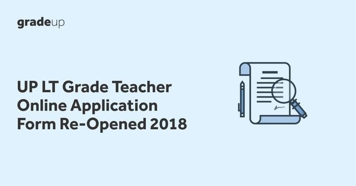 UP LT Grade Teacher Application Form 2018 (Re Open), Apply Online!