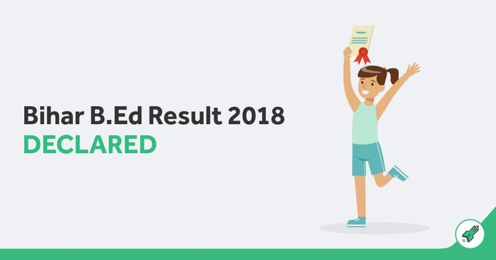 Bihar B.Ed Result 2018 Declared, Check Now!