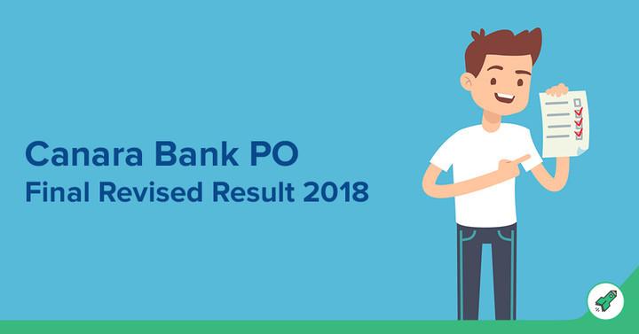Canara Bank PO 2018 Final list of Provisianally selected candidates: Check Here!