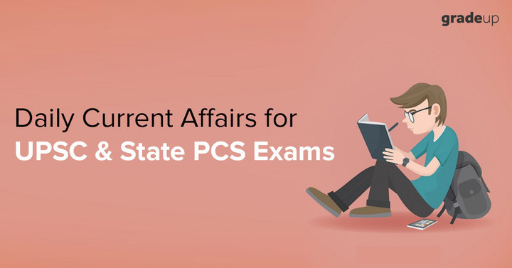 Daily Current Affairs for UPSC IAS Preparation: 11 July 2018