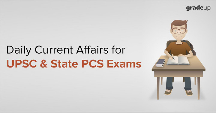 Daily Current Affairs for UPSC IAS Preparation: 13 July 2018