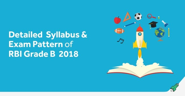 RBI Grade B Syllabus & Exam Pattern 2018 (Phase 1 & Phase 2)