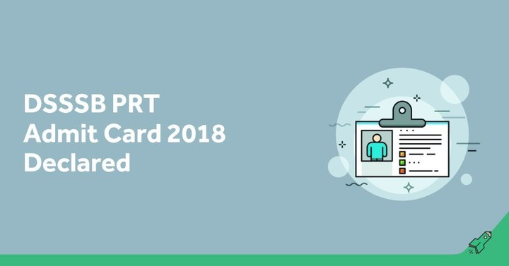 DSSSB PRT (Special Educator) Admit Card 2018 Declared, Download Here!
