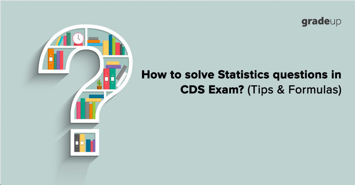Tips & Important Formulas to solve Statistics questions in CDS Exam!