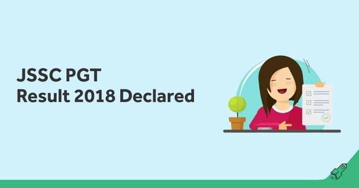 JSSC PGT Result 2018 Declared, Check Jharkhand PGT Result!