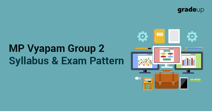 MP Vyapam Group 2 Syllabus 2018, MPPEB Group II Exam Pattern!