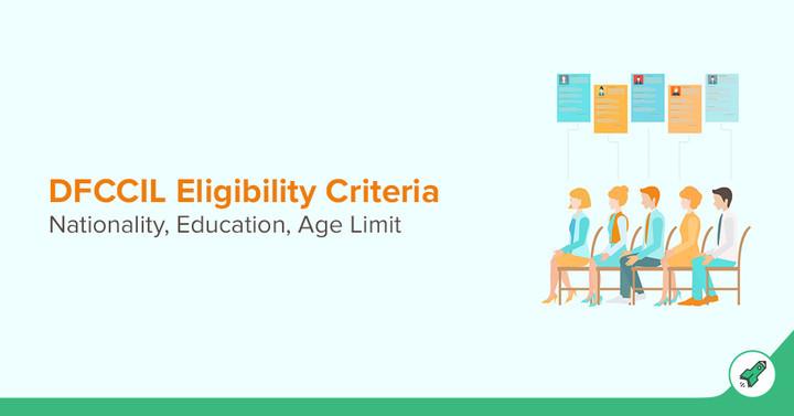 DFCCIL Eligibility 2018 for MTS, Executive & Junior Executive