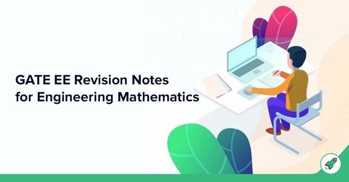 GATE EE Champion Study plan 2019: Notes & Revision for Engineering Mathematics