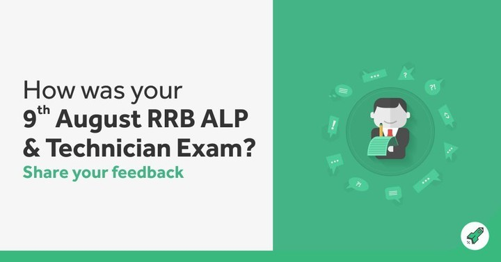 How was your RRB ALP/Technician Shift III Exam 2018? - Share your feedback