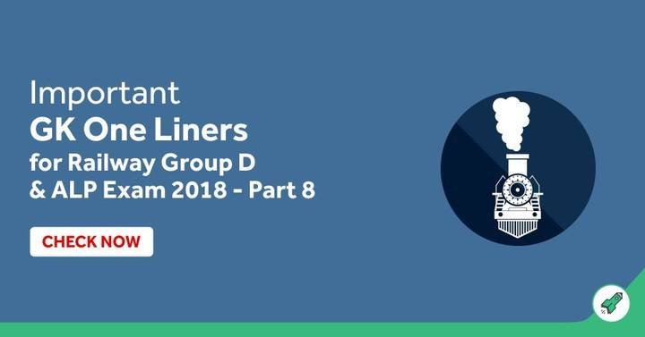 Important GK One Liners for Railway Group D & ALP Exam 2018 (Part 8)