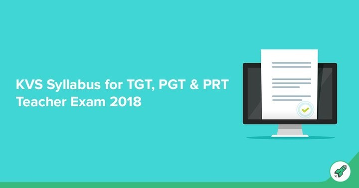 kvs syllabus 2018 for pgt tgt prt teacher exam check now
