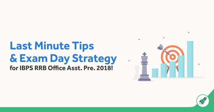 5 Important Last-Minute Tips to Crack IBPS RRB Office Assistant Exam 2018