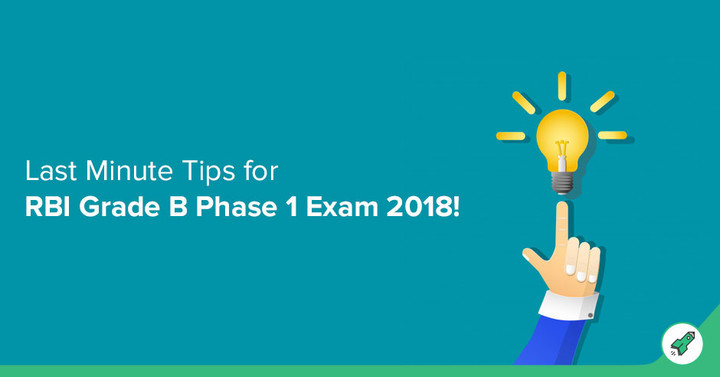 Last Minute Preparation Tips for RBI Grade B exam 2018