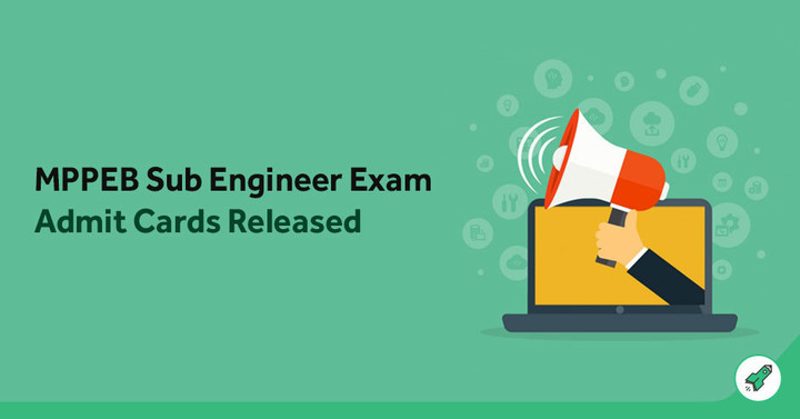 MP Vyapam Sub Engineer Admit Card 2018 Out: Download MPPEB Admit Card!