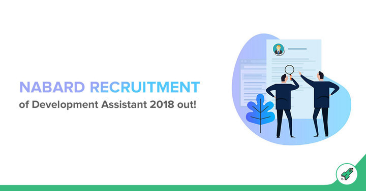 NABARD Recruitment for Development Assistant 2018 Out! Apply Online