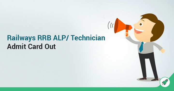 RRB ALP & Technician Exam Admit Card Out: Download Now