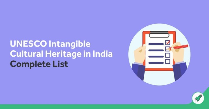Intangible Cultural Heritage List (India) by UNESCO: SSC & Railways Notes