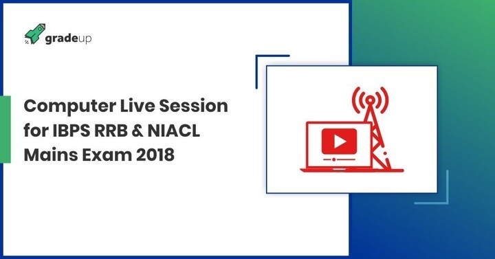Computer Live Session for IBPS RRB & NIACL Mains Exam 2018