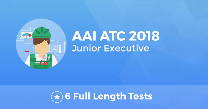 AAI ATC Junior Executive 2018 Test Series