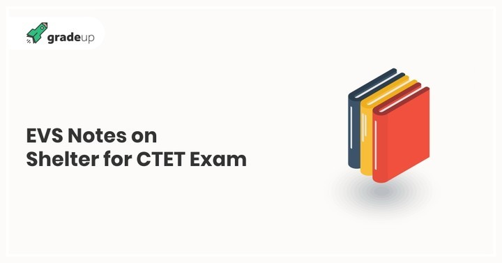 Complete Notes on Environmental Studies for CTET & TET Exam