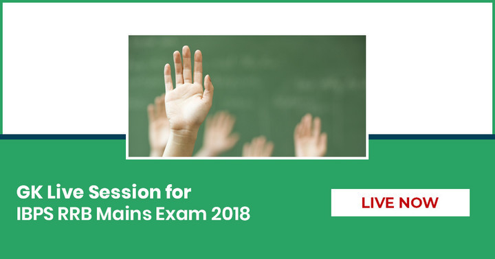 GK Live Session for IBPS RRB Mains Exam 2018 - Live at 9 PM - 10 Pm