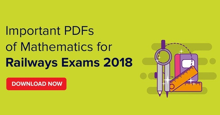 Important PDFs of Mathematics for Railways Exams 2018