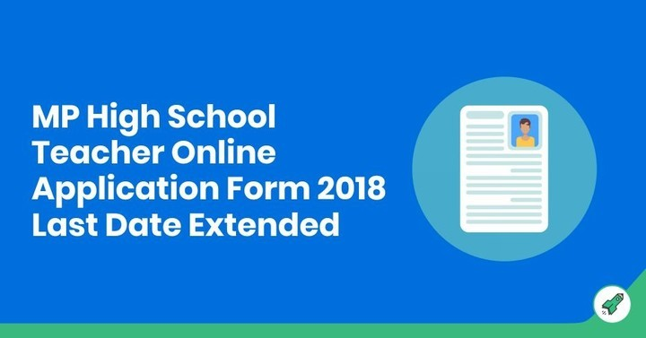 MP High School Teacher Online Application Form 2018 Last Date Extended