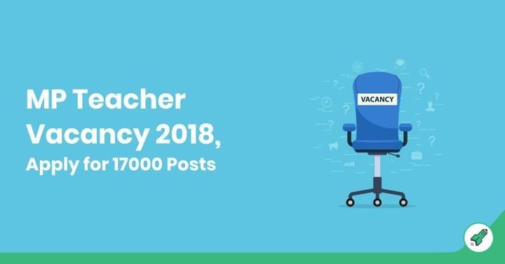 17000 MP Teacher Vacancy 2018: Exam Date, Notification, Apply Online