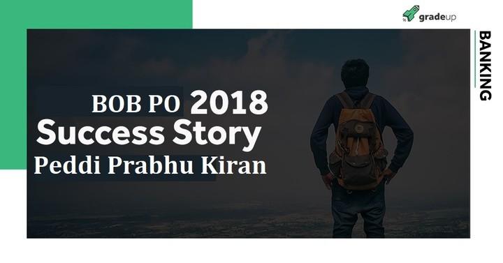 BOB PO 2018 Success Story: Peddi Prabhu Kiran