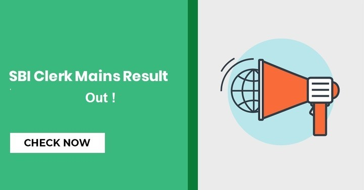 SBI Clerk Mains Result 2018 Out, Check Result PDF Here!