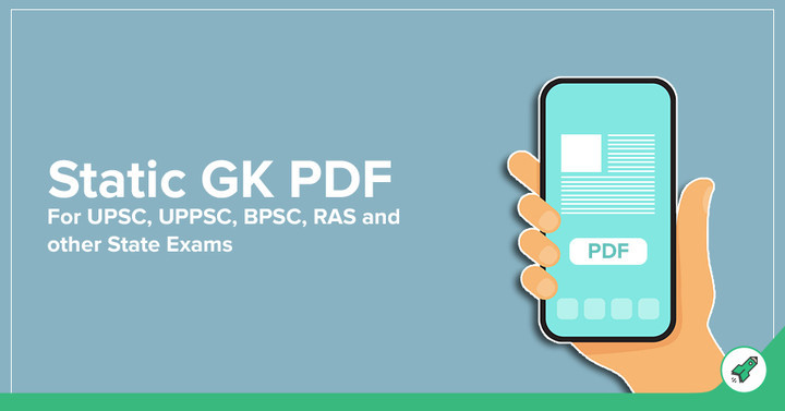 Static GK PDF for UPSC, UPPSC, BPSC, RAS Exams, Download Free