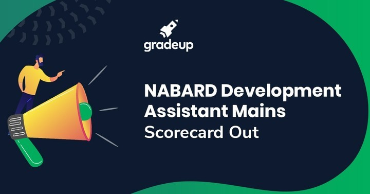 NABARD Development Assistant Mains Score Card 2018 Out, Check Here!