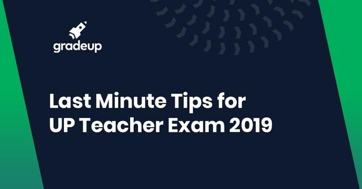 यूपी सहायक शिक्षक परीक्षा 2018-19 के लिए अंतिम मिनट टिप्स