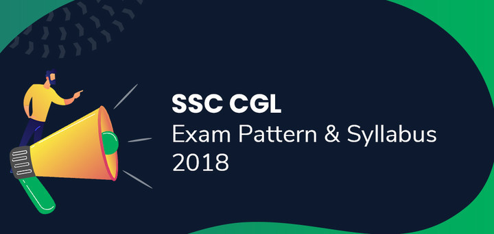 SSC CGL Syllabus 2019 (Hindi/Eng) PDF Download: SSC CGL Exam Pattern