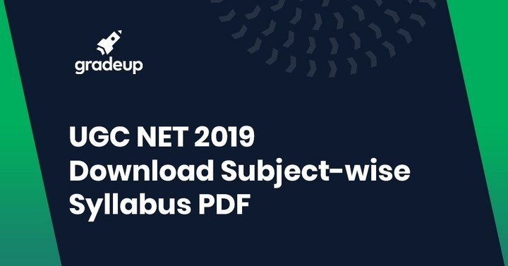 UGC NET Syllabus 2019: Paper 1 & Paper 2 (Download PDF