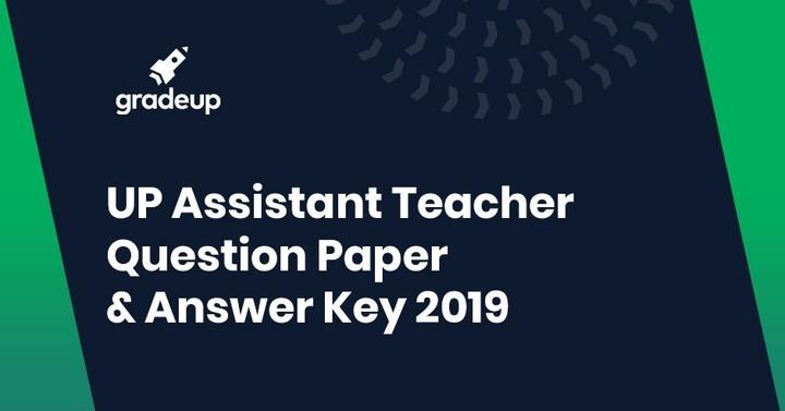 यूपी शिक्षक परीक्षा प्रश्न पत्र और उत्तर कुंजी- पीडीएफ डाउनलोड करें