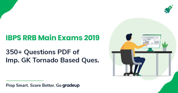 350+ Questions Important for IBPS RRB Assistant Exams Based on GK Tornado
