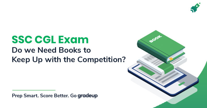 Do we really need books to keep up with the SSC CGL Exam competition ?