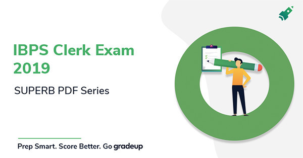 IBPS Clerk Exam 2019 : SUPERB PDF Series