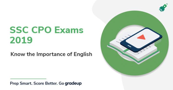 एसएससी सीपीओ 2018 परीक्षा में सफलता पाने के लिए अंग्रेजी बहुत महत्वपूर्ण है