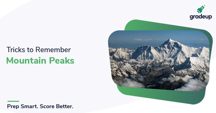 Tricks to Remember Mountain Peaks in India