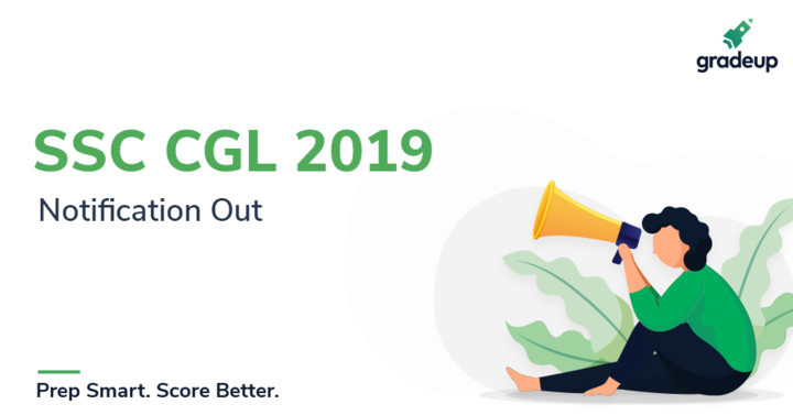 SSC CGL Notification 2019 Officially Out | Major Changes Introduced