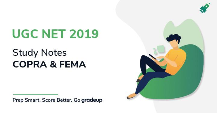 UGC NET के लिए COPRA और FEMA पर अध्ययन नोट्स