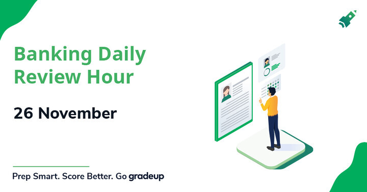 Banking Daily Review Hour 26 November